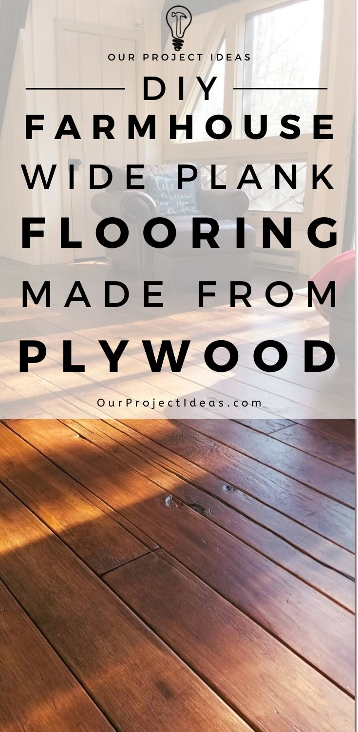 DIY Farmhouse Wide Plank Flooring Made From Plywood